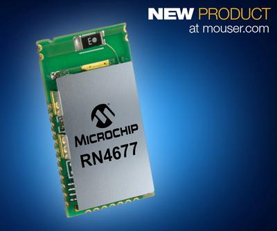 Microchip RN4677模块登陆Mouser  蓝牙经典和蓝牙智能双模式共存